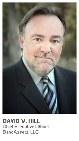 Photo of David W. Hill - Chief Executive Officer - BancAssets, LLC