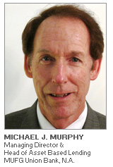Photo of Michael J. Murphy - Managing Director & Head of Asset Based Lending - MUFG Union Bank