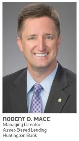 Photo of Robert D. Mace - Managing Director, Asset-Based Lending - Huntington Bank