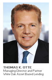 Photo of Thomas K. Otte - Managing Director and Partner - White Oak Asset Based Lending