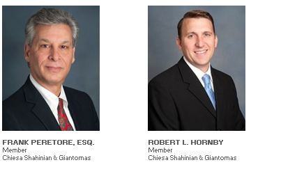 Photos of Robert L. Hornby, Member, Chiesa Shahinian & Giantomasi and Frank Peretore, Esq., Member, Chiesa Shahinian & Giantomasi